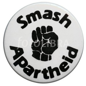 Smash Apartheid button badge c. 1970