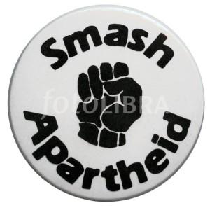 Smash Apartheid button badge c. 1970