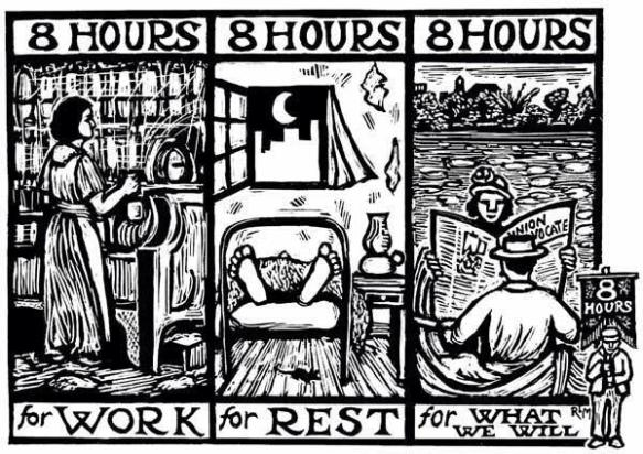 Image result for 8 hours for work 8 hours for rest 8 hours for what we will